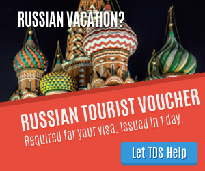 Let TDS help get your Russian Tourist Voucher