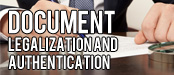 Document Legalization and Authentication