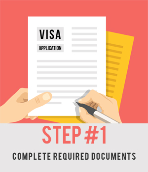 Step #1 - Complete All Required Documents